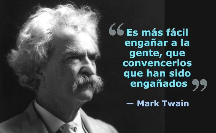 es mas facil engañar mark twain